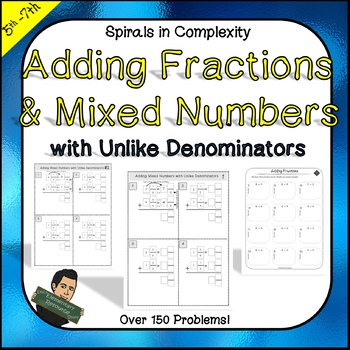 Adding Mixed Numbers and Fractions with Unlike Denominators