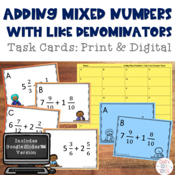 Adding Mixed Numbers with Like Denominators Task Cards