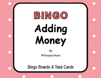 Adding Money - BINGO and Task Cards
