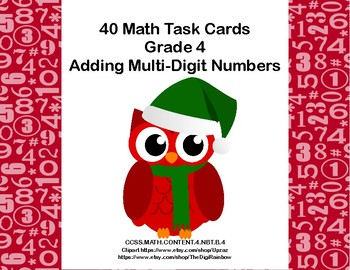 Adding Multi-Digit Numbers- CCSS 4.NBT.B.4-Task Cards-Christmas Owls