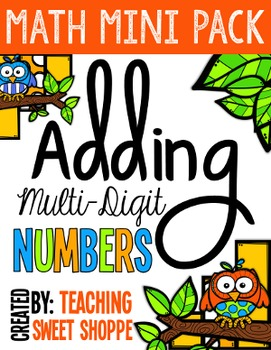 Adding Multi-Digit Numbers - Math Mini Pack