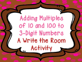 Adding Multiples of 10 and 100 to 3-Digit Numbers Write the Room