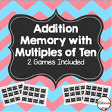 Addition with Multiples of Ten Memory