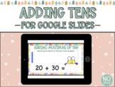 Adding Multiples of Tens for Google Slides