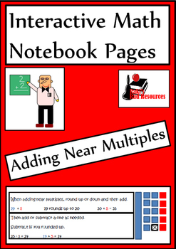 Adding Near Multiples Lesson for Interactive Math Notebooks