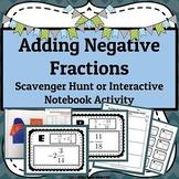 Adding Negative Fractions Scavenger Hunt OR Interactive No
