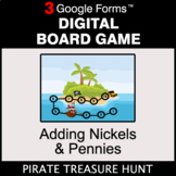Adding Nickels & Pennies - Digital Board Game | Google Forms