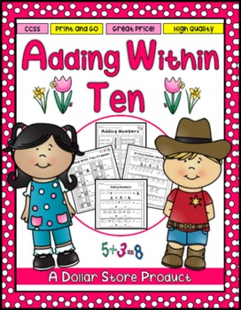 Adding Numbers to 10 for Kinders Practice Printables