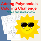 Adding Polynomials Coloring Challenge: Notes and Worksheets