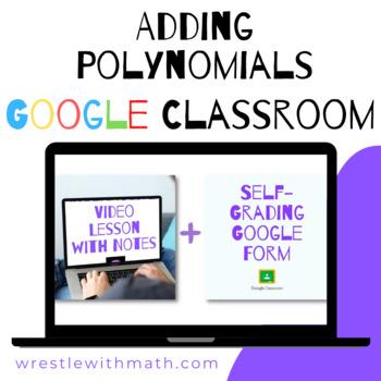 Adding Polynomials (Google Form & Interactive Video Lesson!)