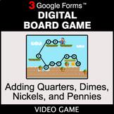 Adding Quarters & Dimes & Nickels & Pennies - Digital Boar