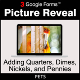 Adding Quarters & Dimes & Nickels & Pennies - Google Forms