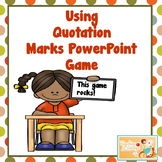 Adding Quotation Marks Power Point Game