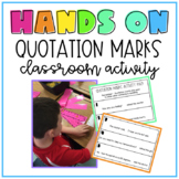 Hands On Quotation Marks Activity