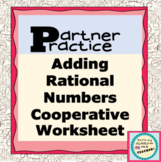 Adding Rational Numbers Partner Practice Matching Worksheet