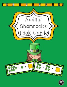 Adding Shamrocks Task Cards