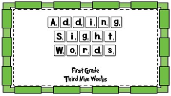 Adding Sight Words First Grade Third Nine Weeks