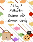 Adding & Subtracting Decimals using Halloween Candy