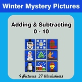 Adding & Subtracting 0-10 - Math Mystery Pictures - Winter