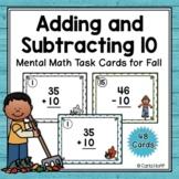 Adding & Subtracting 10 - Mental Math Task Cards