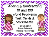 Adding & Subtracting 10 and 100 word problems