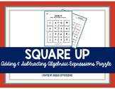 Adding & Subtracting Algebraic Expressions - Square UP Activity