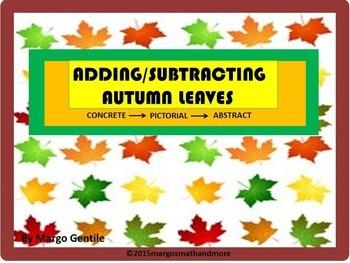 PREPRINTED! Adding & Subtracting Autumn Leaves-Concrete-Pi