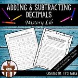 Adding & Subtracting Decimal Review Mistory Lib