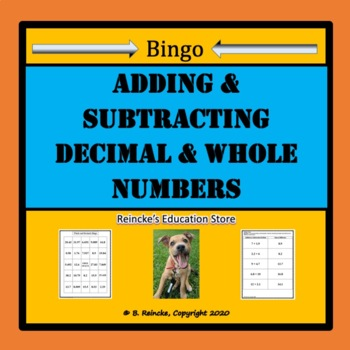 Adding & Subtracting Decimal and Whole Numbers Bingo (30 pre-made cards!)