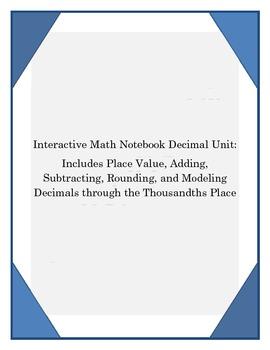 Adding Subtracting Decimals: Common Core Interactive Math Notebook Unit Bundle