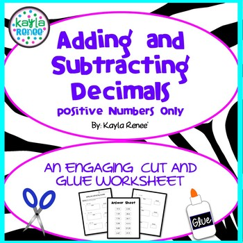 Adding/Subtracting Decimals - Engaging Cut-and-Glue - Positive Numbers: 6.NS.B.3