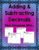 Adding & Subtracting Decimals Find Someone Who... Activity