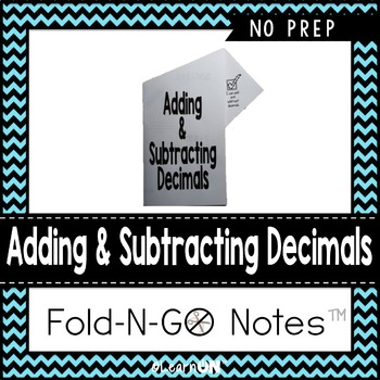 Adding & Subtracting Decimals Fold-N-Go Notes™
