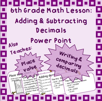 Adding & Subtracting Decimals: Power Point Lesson