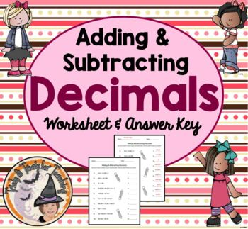 Adding & Subtracting Decimals Practice Homework with Answer KEY Add Subtract