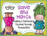 Adding & Subtracting Decimals through thousandths: Solve a