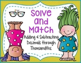 Adding & Subtracting Decimals through thousandths: Solve a