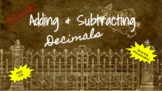 Adding & Subtracting Decimals to the Thousandths Place Value