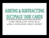 Adding & Subtracting Decimals with Money Task Cards