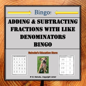 Adding & Subtracting Fractions Bingo with Like Denominators (30 pre-made cards!)