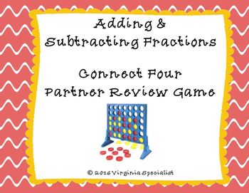 Adding & Subtracting Fractions Connect Four Partner (or In