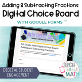 Adding & Subtracting Fractions Digital Math Choice Board