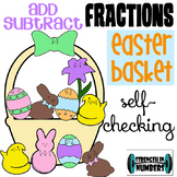 Adding Subtracting Fractions Easter Basket Self-Checking Activity