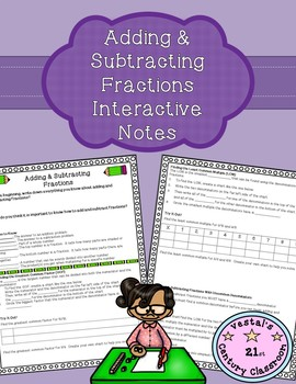 Adding & Subtracting Fractions Interactive Notes