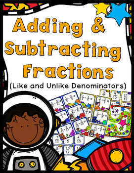 Add & Subtract Fractions Game - Like & Unlike Denominators - 60 Task Cards!
