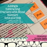 Adding & Subtracting Fractions & Mixed Numbers Solve and Snip- Common Core