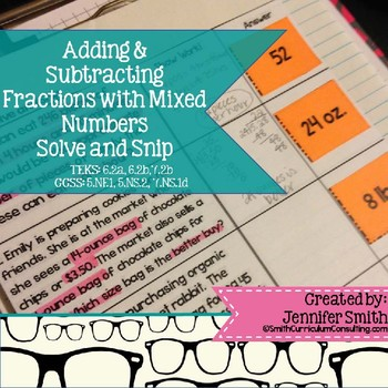 Adding and Subtracting Fractions & Mixed Numbers Solve and Snip