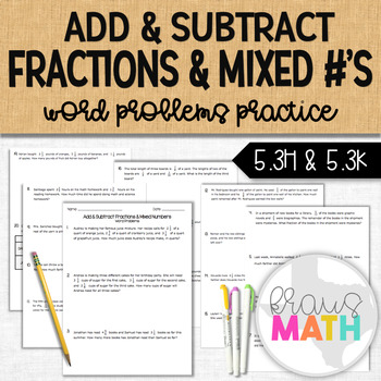 Adding & Subtracting Fractions & Mixed Numbers WORD PROBLEMS Practice!