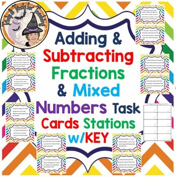 Adding and Subtracting Fractions and Mixed Numbers Word Problems Task Cards KEY