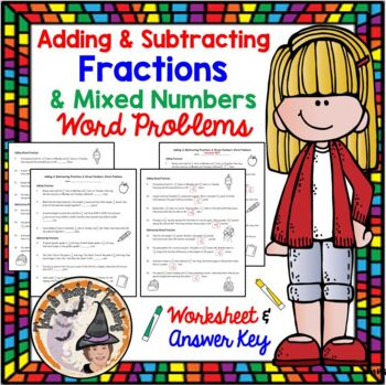 Adding and Subtracting Fractions and Mixed Numbers Word Problems with ANSWER KEY